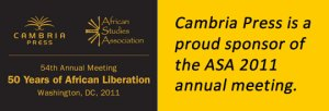 Cambria Press African Studies Association ASA 2011 Sponsor Washington DC