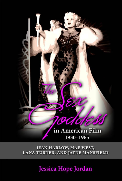 Cambria Press Review Sex Goddess American Film
