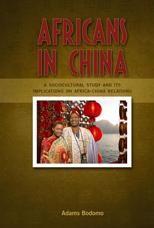 Cambria Press Africans in China Adams Bodomo