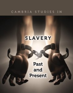 Cambria Press Slavery Past Present Series