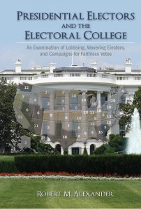 Cambria Press Book Review: Presidential Electors and Electoral College