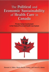 Cambria Press Book Review: The Political and Economic Sustainability of Health Care in Canada