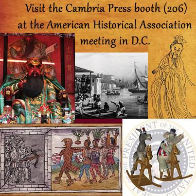 Cambria Press academic publisher AHA 2014 Washington DC