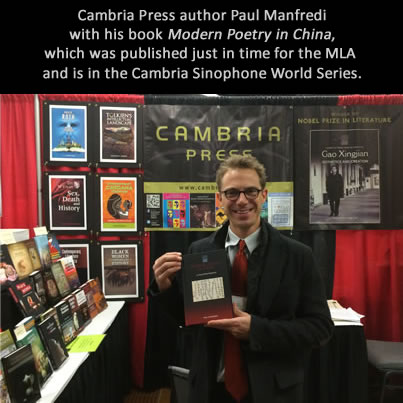 Cambria Press academic publisher Paul Manfredi Modern Poetry in China  MLA #MLA14