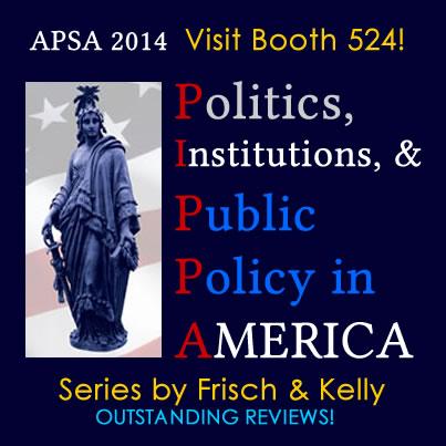 Frisch Kelly PIPPA Politics Institutions Public Policy America Cambria Press academic publisher