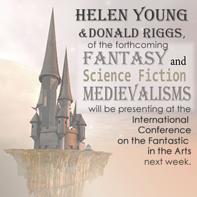medievalism, Cambria Press, fantastic-arts, nternational Conference on the Fantastic in the Arts, Helen Young, Donald Riggs, Tolkien, Science Fiction, Fantasy Fiction