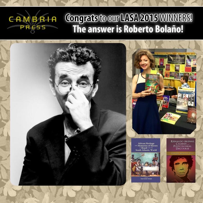 Latin American Studies #LASA2015 Cambria Press Roberto Bolaño