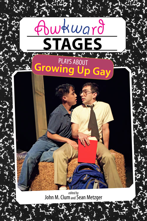 #WeNeedDiverseBooks Cambria Press Publication LGBT Theatre play playwrights teenage sexuality